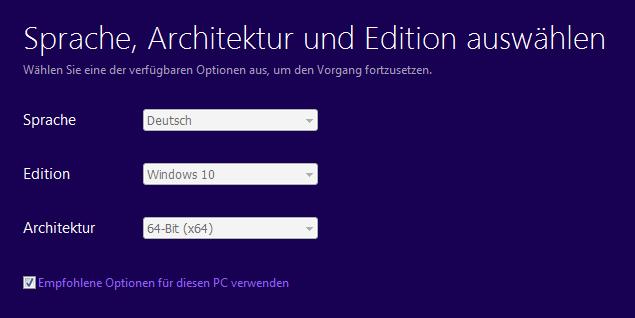 MediaCreation Tool: Auswahl von Sprache, Edition und Architektur.