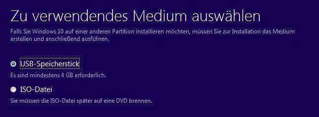 MediaCreation Tool: Als zu verwendendes Medium USB-Stick auswählen.